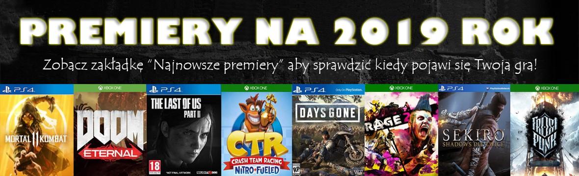 Premiery gier na PS4 i XBOX ONE 2019 xGameCenter Dąbrowa Olkusz Katowice
