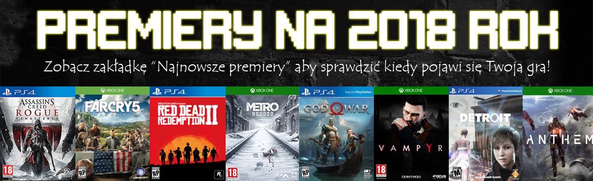 Premiery gier na PS4 i XBOX ONE 2018 xGameCenter Dąbrowa Jaworzno Katowice