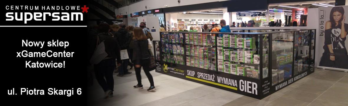 Nowy sklep xGameCenter w Katowicach - Centrum Handlowe SuperSam