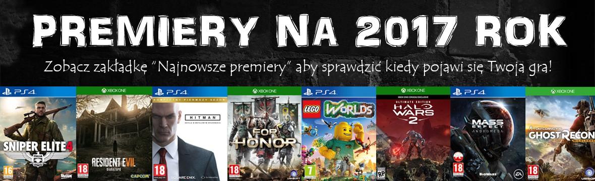 Premiery gier na PS4 i XBOX ONE 2017 xGameCenter Dąbrowa Jaworzno Katowice